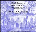 Drypool 1572 - 1812 and Sculcoates 1538 - 1772 (P.30)